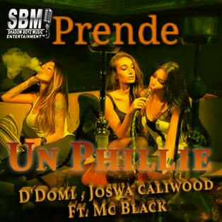 prende-un-phillie-ddomi-joswa-caliwood-ft-mc-black